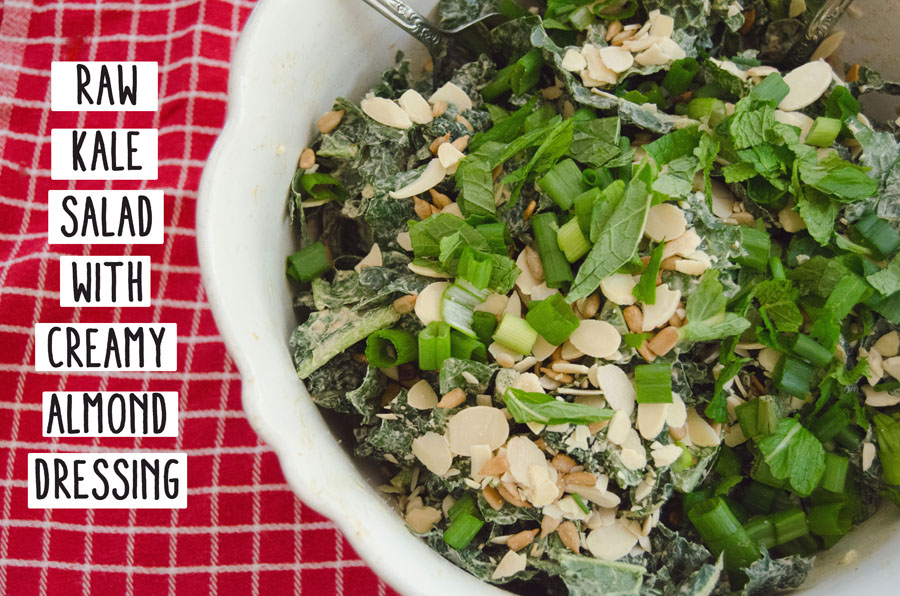 Raw Kale Salad With Creamy Almond Dressing | So... Let's Hang Out