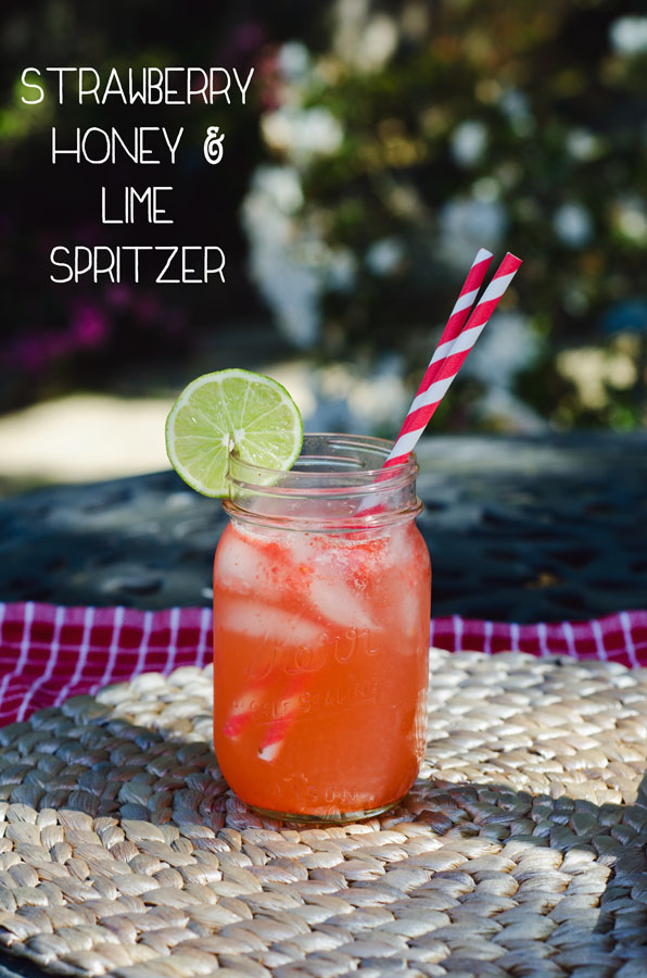 Strawberry, Honey & Lime Spritzer | So...Let's Hang Out