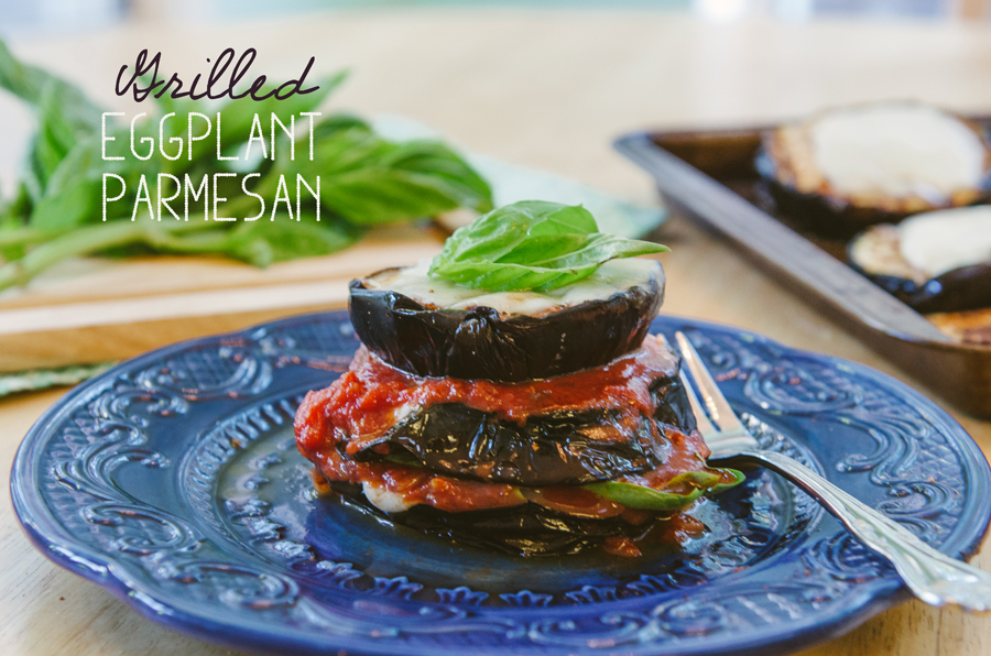 Grilled Eggplant Parmesan | So...Let's Hang Out