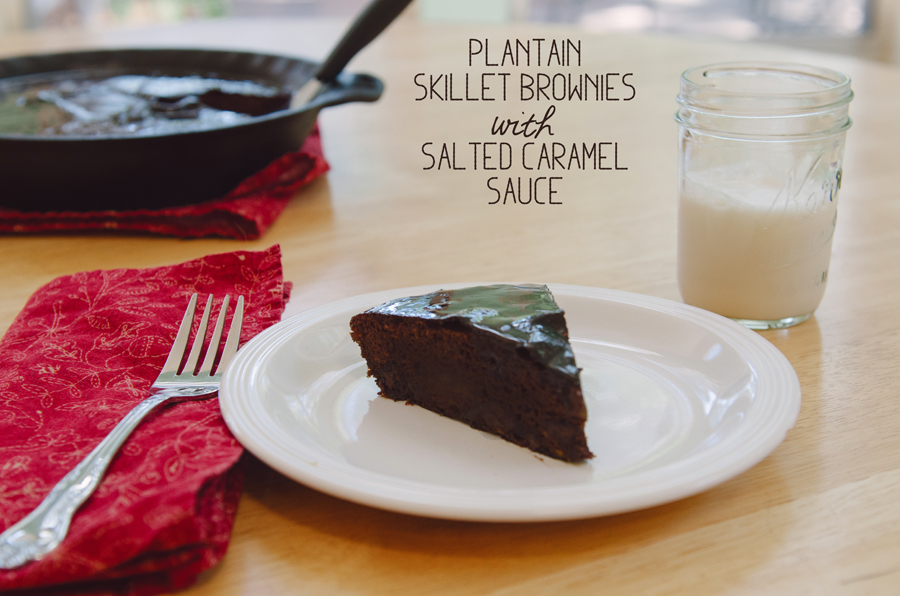 Plantain Skillet Brownies With Salted Caramel Sauce {Gluten Free & Paleo}   So...Let's Hang Out