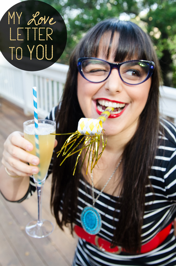 My Love Letter To YOU + Ginger Fizz Birthday Cocktail // So...Let's Hang Out