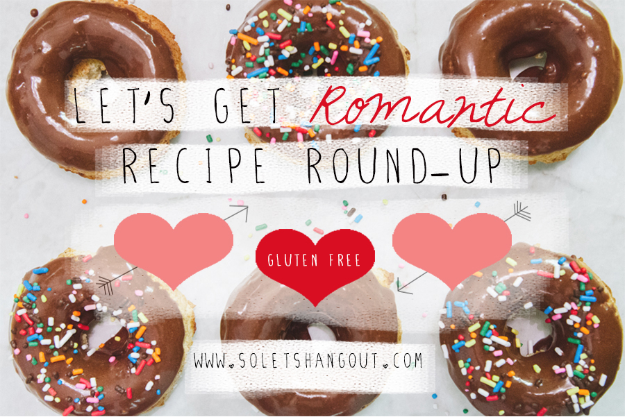 Gluten-Free Valentines Day Recipe Round-Up! 30+ Recipes! | www.soletshangout.com