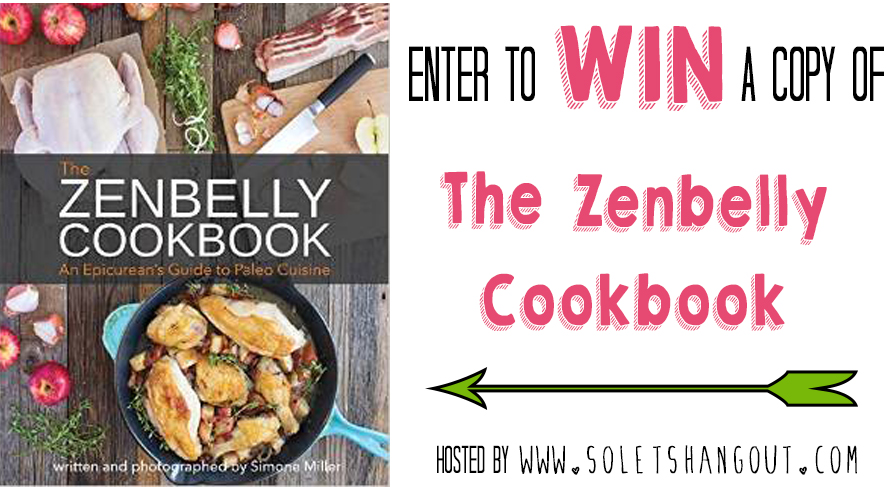Enter to WIN a copy of The Zenbelly Cookbook! #paleo #primal #giveaway #cookbook