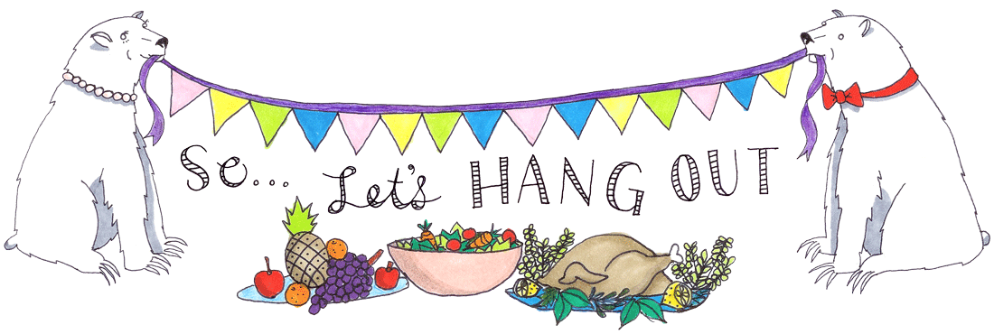 So…Let's Hang Out